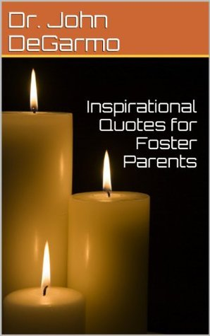 Inspirational Quotes for Foster Parents