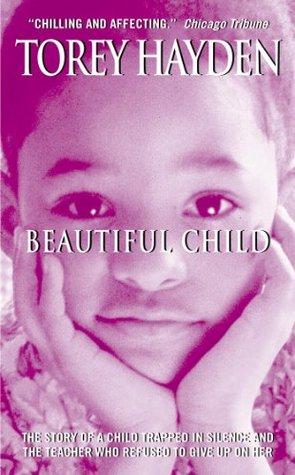 Beautiful Child By Torey L Hayden