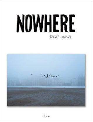 Nowhere Magazine Issue 9