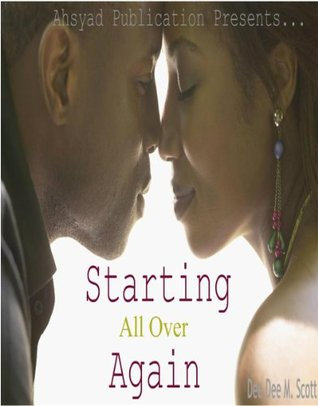 Starting All Over Again (Ahsyad Publication Presents...)