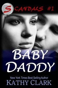 Baby Daddy (Scandals, #1)