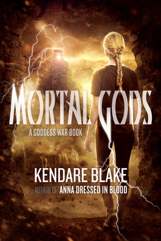 Mortal Gods Goddess War 2 By Kendare Blake