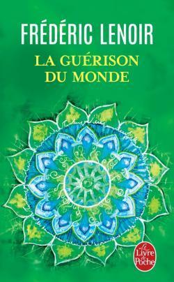 La Guérison du monde por Frédéric Lenoir