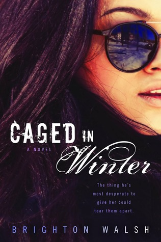 Caged in Winter(Reluctant Hearts  1)