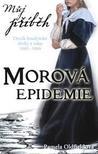 Morová epidemie by Pamela Oldfield