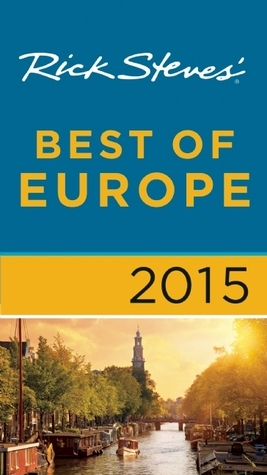 Rick Steves' Best of Europe 2015