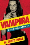 Vampira: Dark Goddess of Horror
