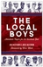 The Local Boys: Hometown Pl...