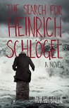 The Search for Heinrich Schlögel