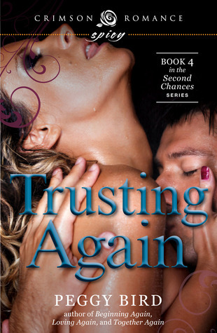 Trusting Again (Second Chance, #4)