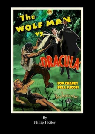 WOLF MAN VS. DRACULA: AN ALTERNATE HISTORY FOR CLASSIC FILM MONSTERS