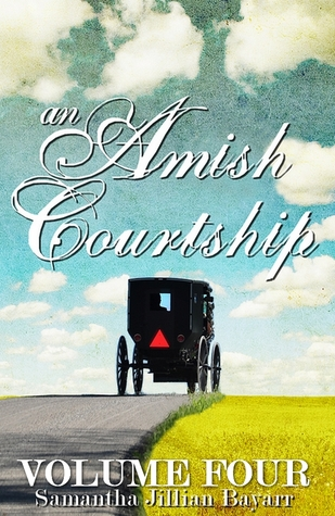 An Amish Courtship: Volume Four