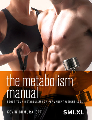 The Metabolism Manual: Boost your metabolism for permanent weight loss