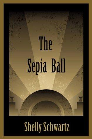 The Sepia Ball