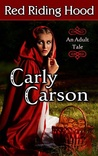 Red Riding Hood by Carly Carson