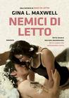 Nemici di letto by Gina L. Maxwell