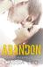 Abandon (Shattered Hearts, #3.5) by Cassia Leo