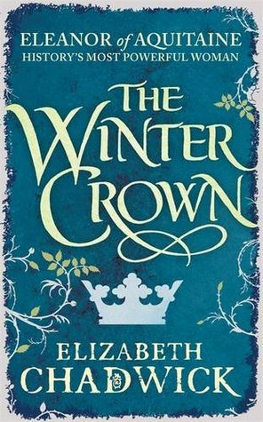 The Winter Crown (Eleanor of Aquitaine, #2)