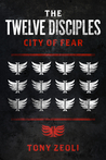 """The Twelve Disciples: """"City of Fear"""""""