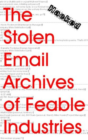 The Stolen Email Archives Of Feable Industries