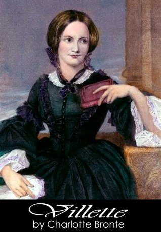 Villette - Charlotte Bronte [Annotated]