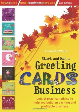 Start and run a greeting cards business 2nd edition lots of 8713850 reheart Choice Image