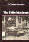 The Vietnam Experience: The Fall of the South
