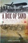 A Box of Sand: The Italo-Ottoman War 1911-1912