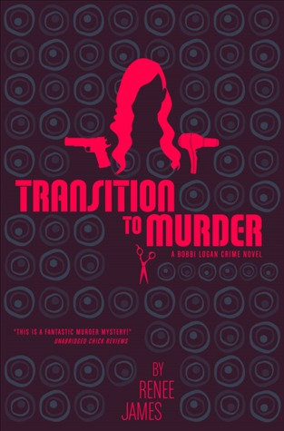 Transition to Murder (A Bobbi Logan Crime Novel)