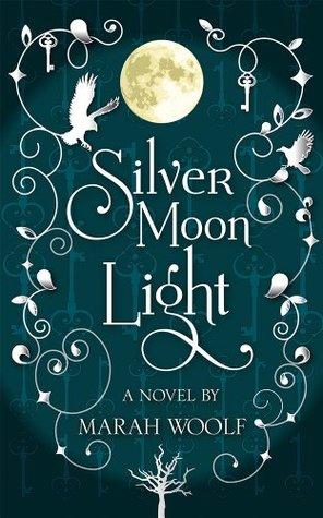 SilverMoonLight(MondLichtSaga 1)
