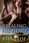 Stealing His Heart (Kingston Heat, #1)