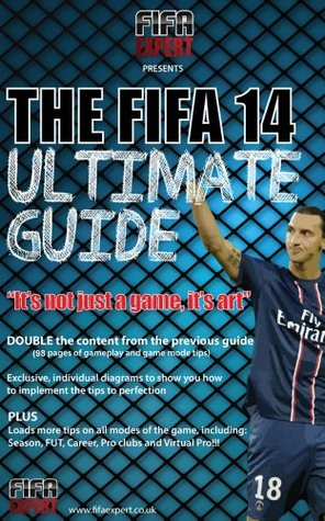FIFA 14 Ultimate Guide