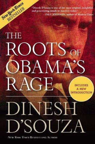 Ebook The Roots of Obama's Rage by Dinesh D'Souza read!