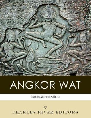 Experience Angkor Wat