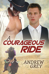 A Courageous Ride (The Bullriders, #3)