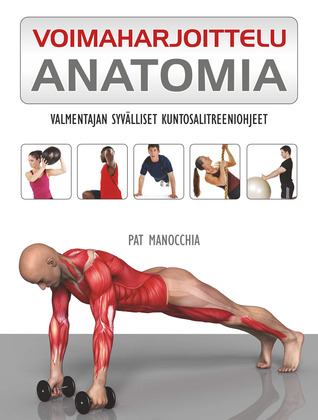 Anatomy of Strength Training: The Five Essential Exercises by Pat ...