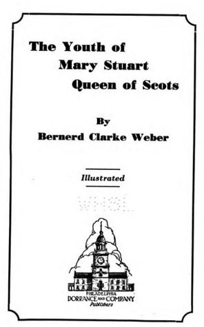The Youth of Mary Stuart, Queen of Scots