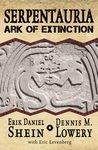 Serpentauria: Ark of Extinction