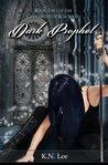 Dark Prophet by K.N. Lee