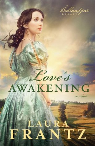 Ebook Love's Awakening by Laura Frantz read!