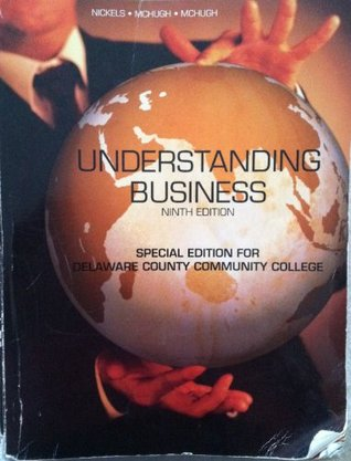 Understanding Business, 9th Edition, Custom Edition for Delaware County Community College