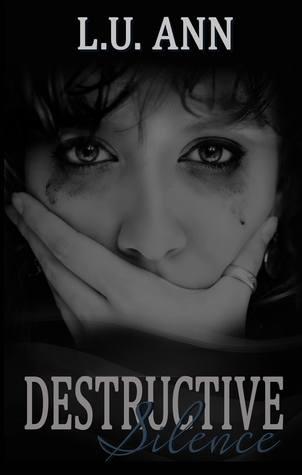 Destructive Silence: Based on a True Story