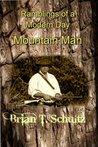 Ramblings of a Modern Day Mountain Man
