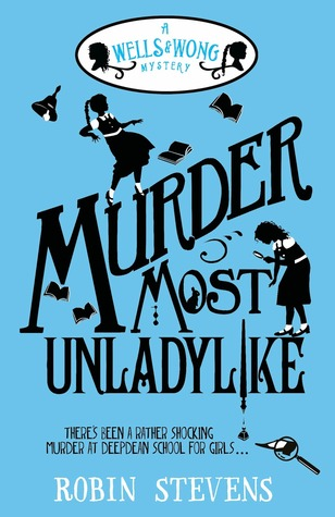 Murder Most Unladylike (Murder Most Unladylike Mysteries, #1)