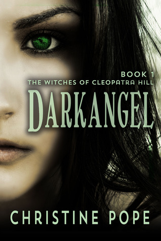 Darkangel (The Witches of Cleopatra Hill, #1)
