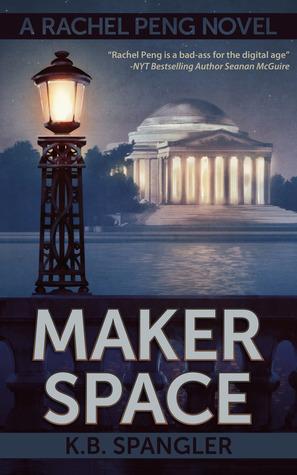 Maker Space (Rachel Peng, #2)