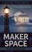 Maker Space by K.B. Spangler