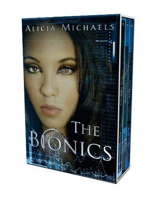 The Bionics Boxed Set (Books #1-3)