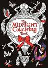Calming Art Therapy Doodle And Colour Your Stress Away The Midnight Colouring Book