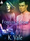 Forever Is Now (Shooting Stars, #1)